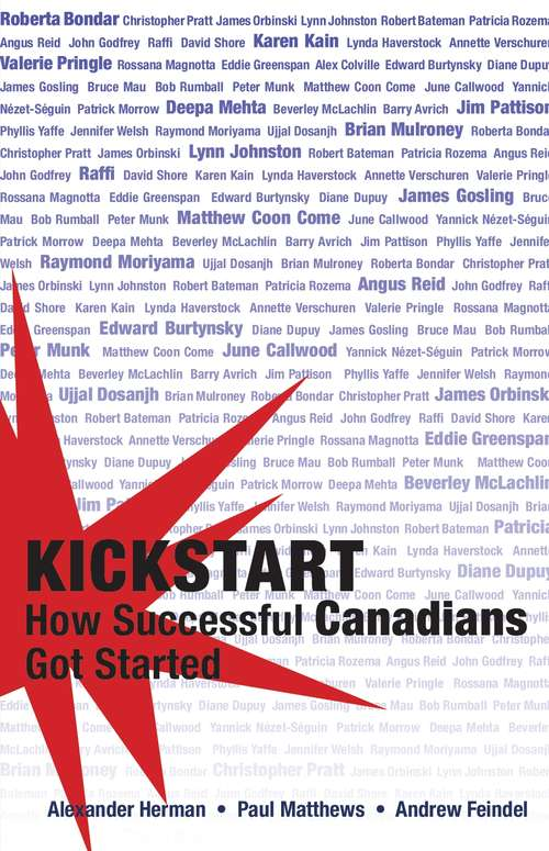 Kickstart: How Successful Canadians Got Started