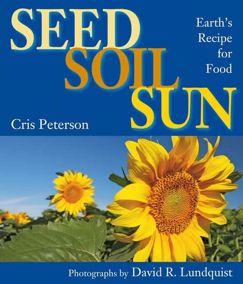 Collection sample book cover Seed, Soil, Sun: Earth's Recipe for Food