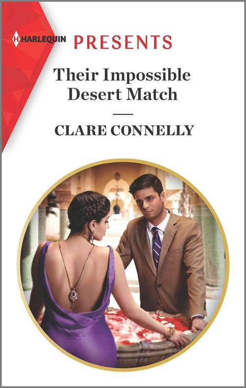 Their Impossible Desert Match: Christmas In The King's Bed / Their Impossible Desert Match (Mills And Boon Modern Ser.)