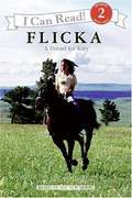 Flicka: A Friend for Katy (I Can Read #Level 2)