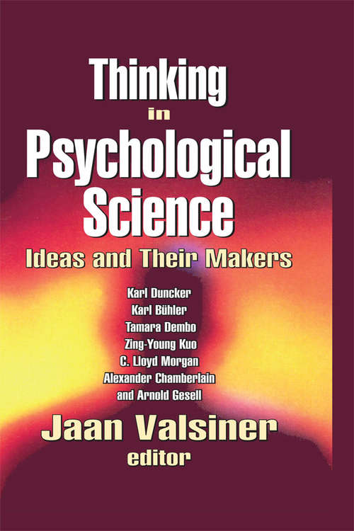 Thinking in Psychological Science: Ideas and Their Makers