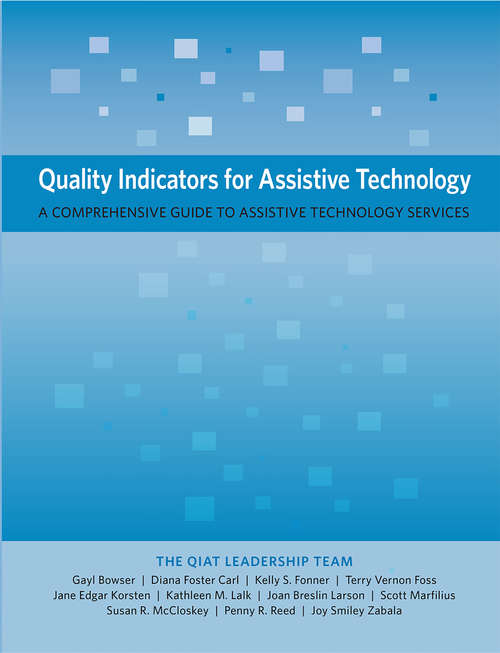 Quality Indicators for Assistive Technology: A Comprehensive Guide to Assistive Technology Services