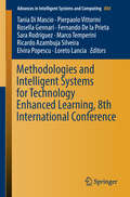 Methodologies and Intelligent Systems for Technology Enhanced Learning, 8th International Conference (Advances In Intelligent Systems and Computing #804)