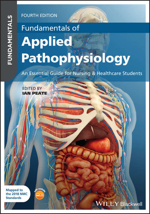 Fundamentals of Applied Pathophysiology: An Essential Guide for Nursing and Healthcare Students (Fundamentals)