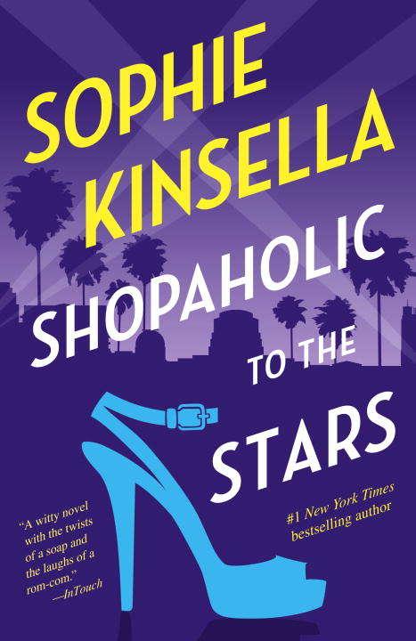 Shopaholic to the Stars: A Novel (Shopaholic #7)