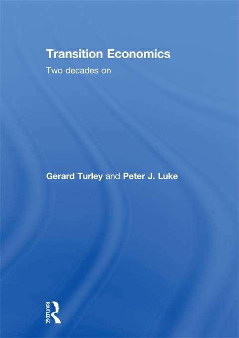 Transition Economics: Two Decades On