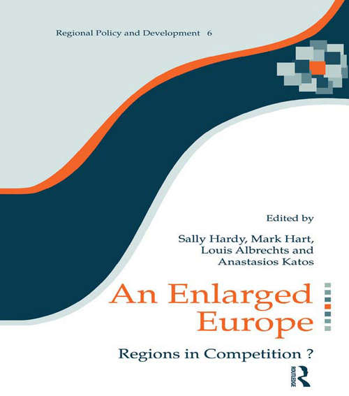 An Enlarged Europe: Regions in Competition? (Regions and Cities #No. 6)