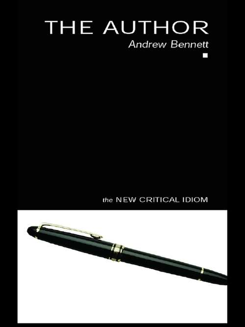 The Author (The New Critical Idiom)