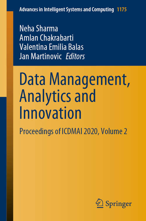 Data Management, Analytics and Innovation: Proceedings of ICDMAI 2020, Volume 2 (Advances in Intelligent Systems and Computing #1175)