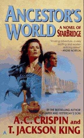 Ancestor's World: A Novel of StarBridge