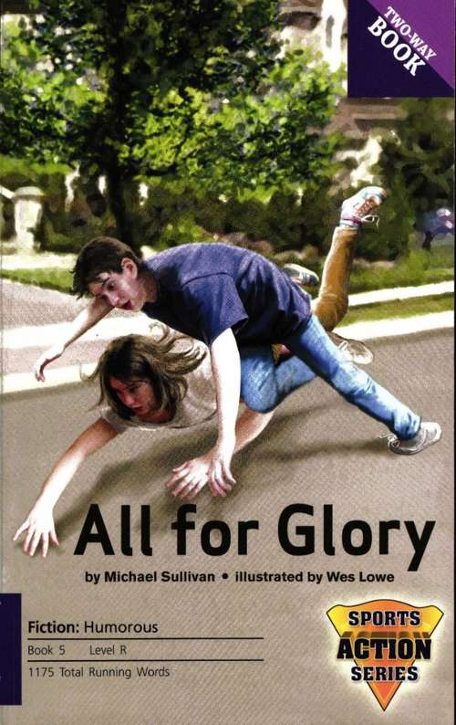 All for Glory / Better Than You (Fountas & Pinnell LLI Purple #Level R)