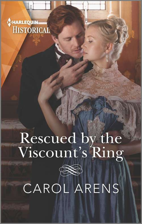 Rescued by the Viscount's Ring (Mills And Boon Historical Ser.)