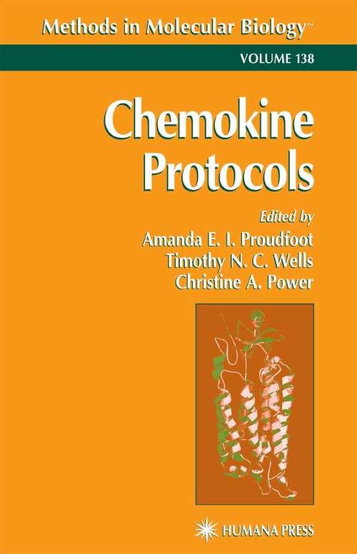 Chemokine Protocols (Methods in Molecular Biology #138)