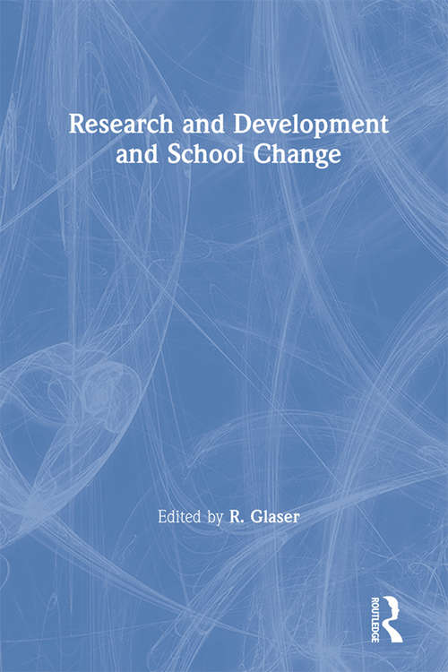 Research and Development and School Change