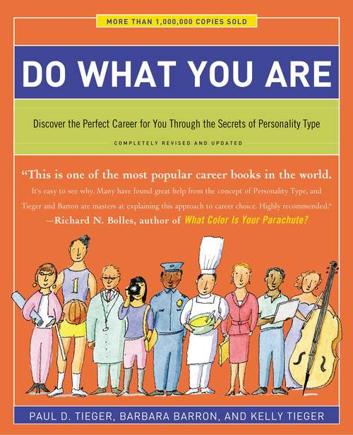 Do What You Are: Discover the Perfect Career for You Through the Secrets of Personality Type (Fifth Edition)