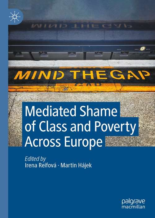 Mediated Shame of Class and Poverty Across Europe
