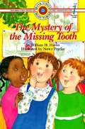 The Mystery of the Missing Tooth (Bank Street Level 1)