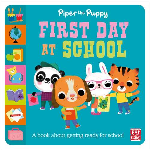 Piper the Puppy First Day at School (First Experiences #1)