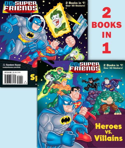 Heroes vs. Villains/Space Chase! (DC Super Friends)