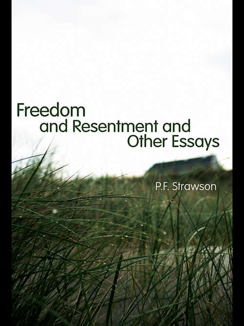 freedom and resentment by peter strawson