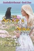 The Selkie's Song: Arabella's Secret (Arabella's Secret #1)