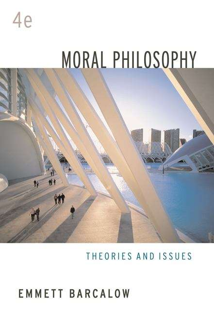 Moral Philosophy: Theories and Issues