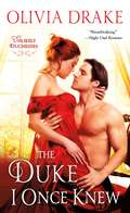 The Duke I Once Knew: Unlikely Duchesses (Unlikely Duchesses #1)