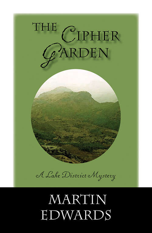 The Cipher Garden (Lake District Mysteries #0)