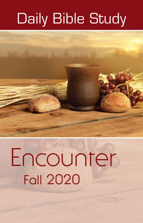 Daily Bible Study Fall 2020: Encounter