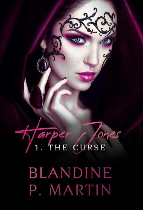 Harper Jones: 1. The Curse (Harper Jones #1)