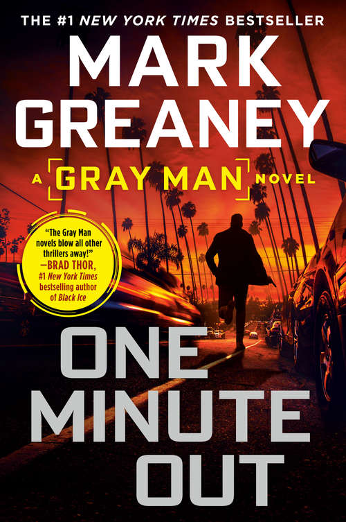 One Minute Out (Gray Man #9) by Mark Greaney