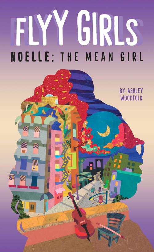 Noelle: The Mean Girl #3 (Flyy Girls #3)