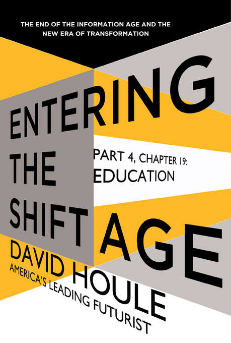 Education (Entering the Shift Age, eBook #7)