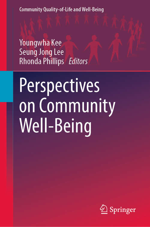 Perspectives on Community Well-Being (Community Quality-of-Life and Well-Being)