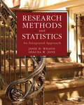 Research Methods and Statistics: An Integrated Approach