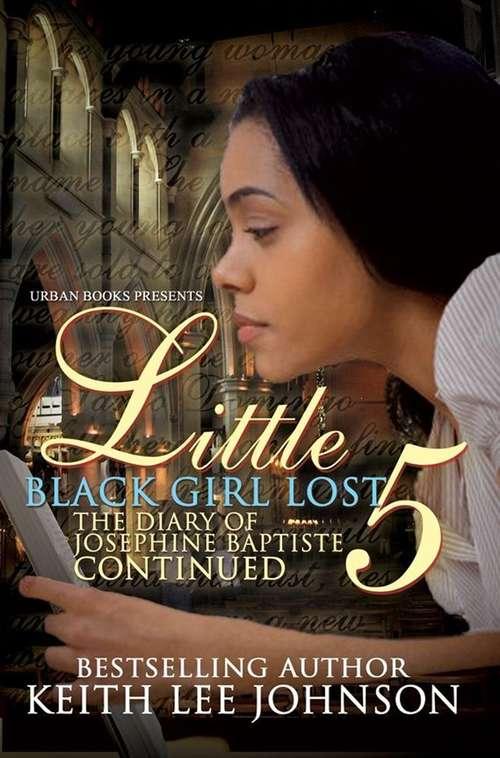 Little Black Girl Lost 5: The Diary of Josephine Baptiste (Lauren's Story)