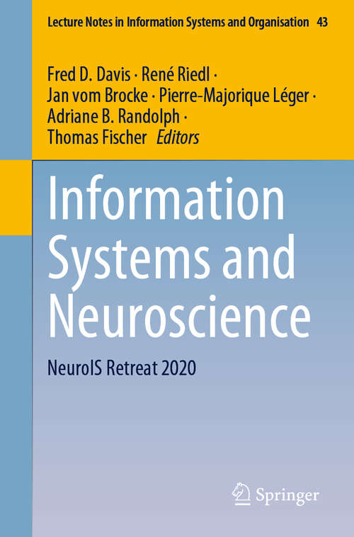 Information Systems and Neuroscience: NeuroIS Retreat 2020 (Lecture Notes in Information Systems and Organisation #43)