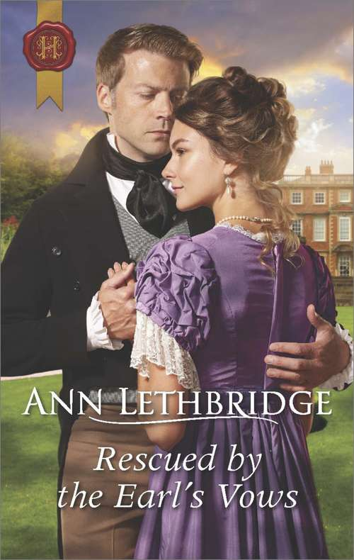 Rescued by the Earl's Vows (Mills And Boon Historical Ser. #3)