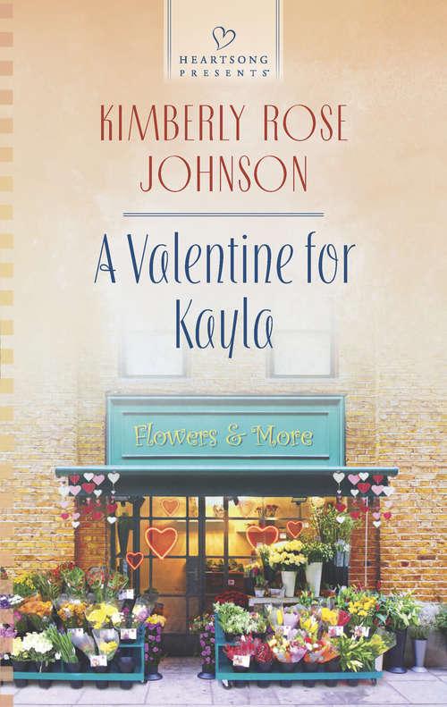A Valentine for Kayla