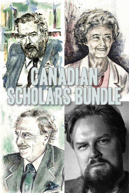Canadian Scholars Bundle: Lucille Teasdale / Robertson Davies / George Grant / Marshall McLuhan