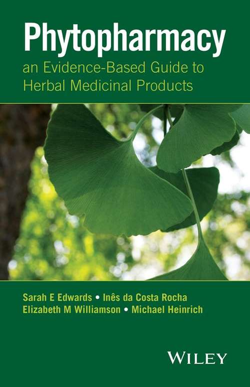 Phytopharmacy: An Evidence-Based Guide to Herbal Medicinal Products
