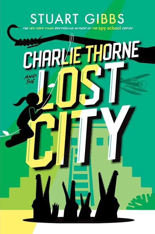 Charlie Thorne and the Lost City (Charlie Thorne)