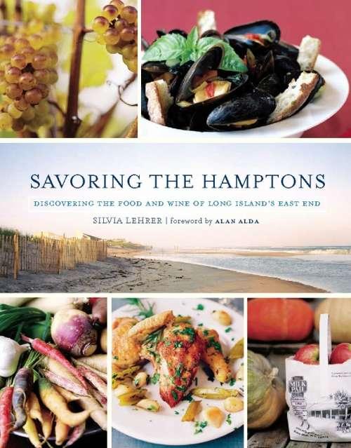 Savoring the Hamptons