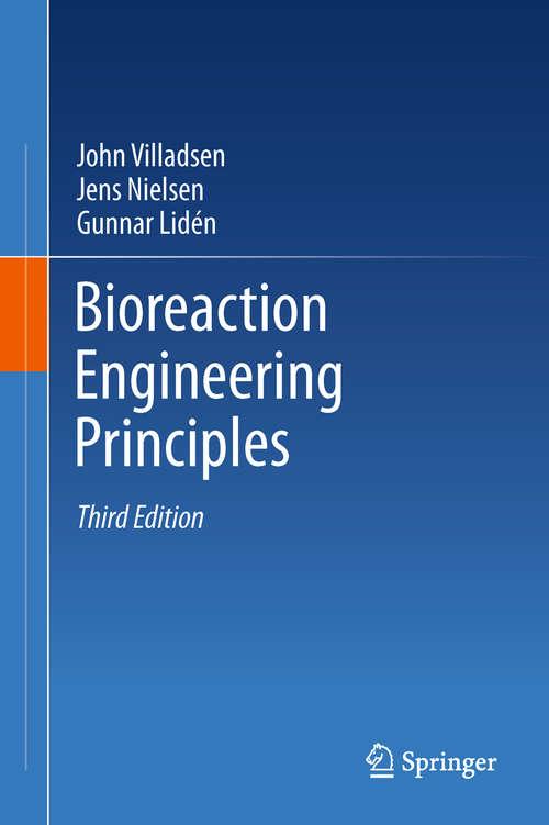 Bioreaction Engineering Principles: Second Edition