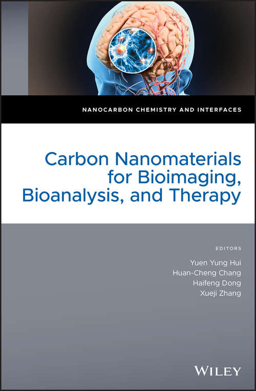 Carbon Nanomaterials for Bioimaging, Bioanalysis, and Therapy (Nanocarbon Chemistry and Interfaces)