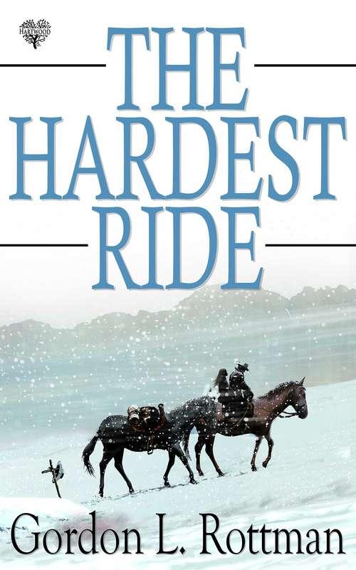 The Hardest Ride (Ride #1)