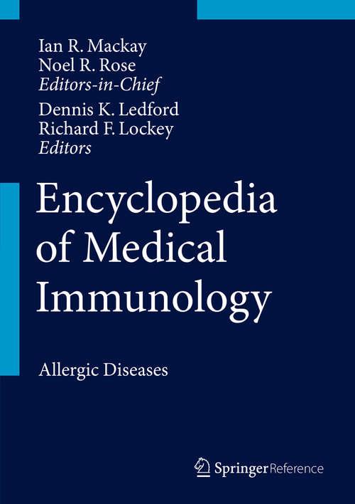 Encyclopedia of Medical Immunology