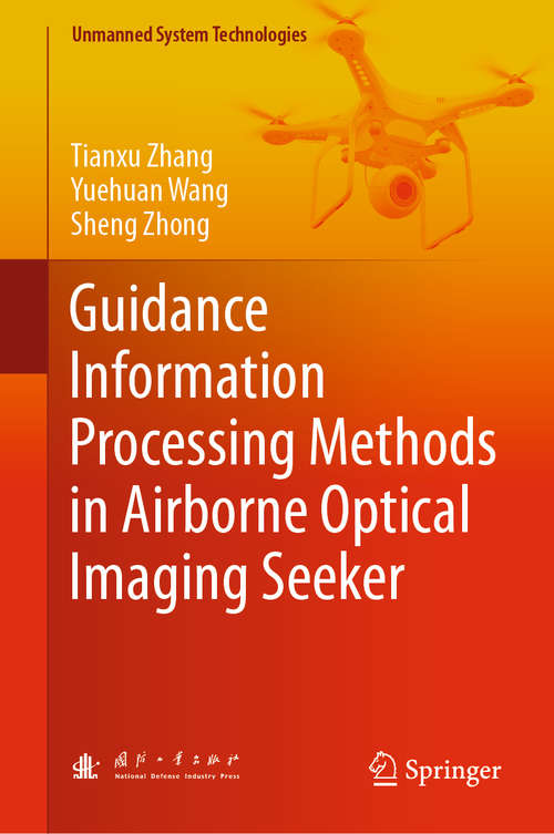 Guidance Information Processing Methods in Airborne Optical Imaging Seeker (Unmanned System Technologies)