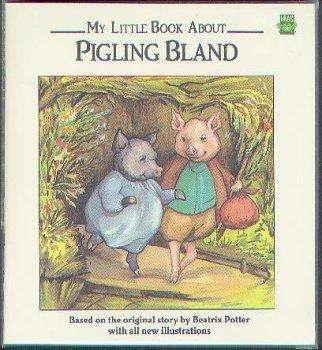 My Little Book About Pigling Bland