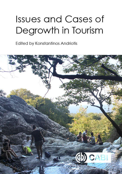 Issues and Cases of Degrowth in Tourism